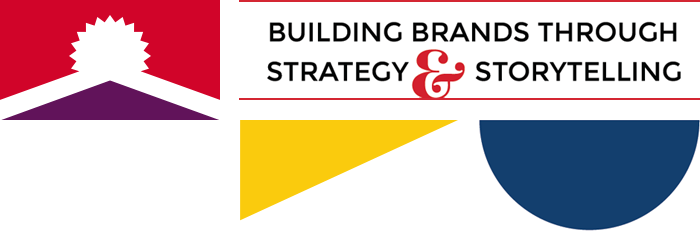 BUILDING BRANDS THROUGH STRATEGY & STORYTELLING